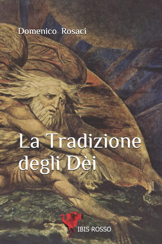 La Tradizione degli Dei